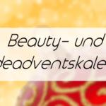 Beauty & Mode Adventskalender-Gewinnspiele | Übersicht 2015